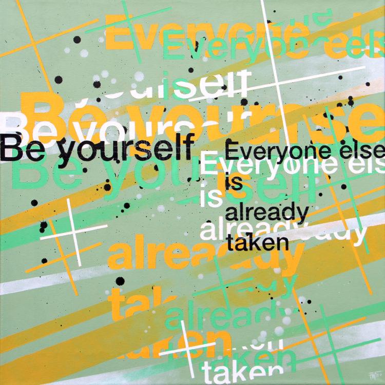 schilderij painting Be yourself